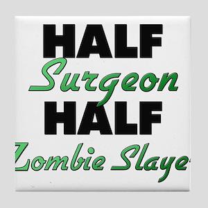 Half Surgeon Half Zombie Slayer Tile Coaster