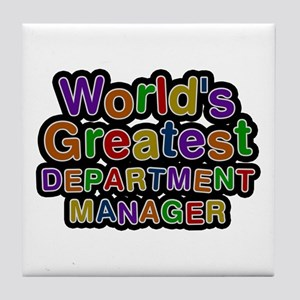 World's Greatest DEPARTMENT MANAGER Tile Coaster