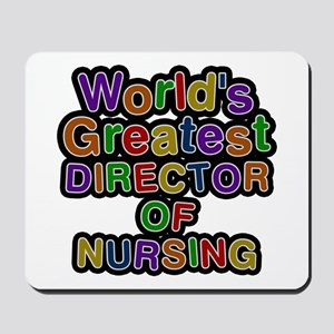 World's Greatest DIRECTOR OF NURSING Mousepad