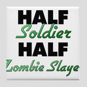 Half Soldier Half Zombie Slayer Tile Coaster