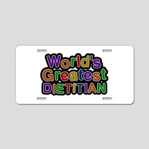World's Greatest DIETITIAN Aluminum License Plate
