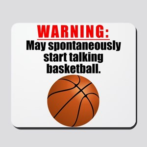 Spontaneous Basketball Talk Mousepad