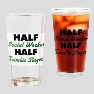 Half Social Worker Half Zombie Slayer Drinking Gla