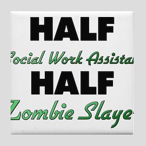 Half Social Work Assistant Half Zombie Slayer Tile