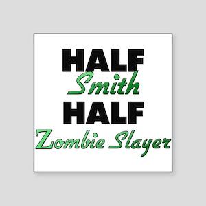 Half Smith Half Zombie Slayer Sticker