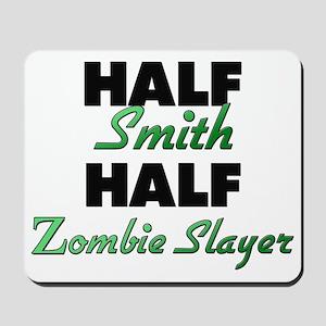 Half Smith Half Zombie Slayer Mousepad