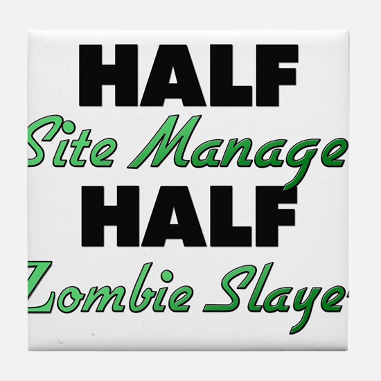 Half Site Manager Half Zombie Slayer Tile Coaster