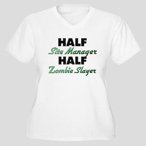 Half Site Manager Half Zombie Slayer Plus Size T-S