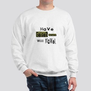 Have Geiger counter, will travel. Sweatshirt