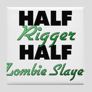 Half Rigger Half Zombie Slayer Tile Coaster