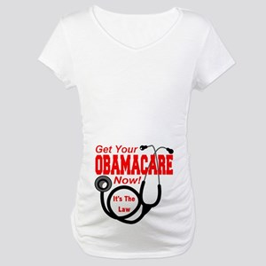 Obamacare Maternity T-Shirt