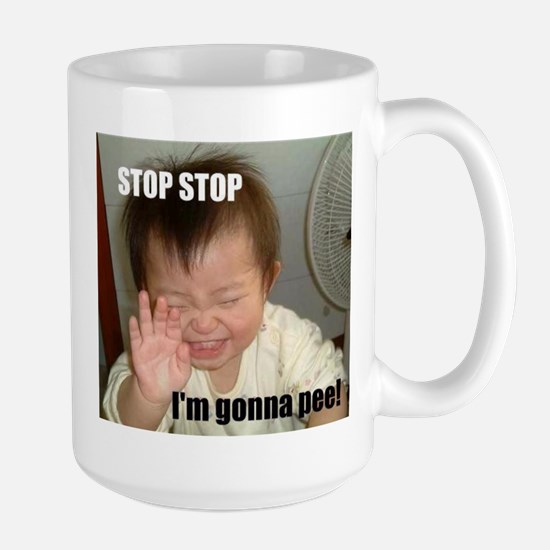 STOP STOP. I'M GONNA PEE! Mugs