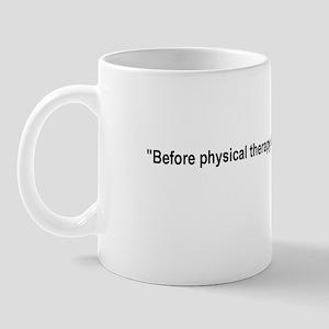 Piriformis Quote Mug