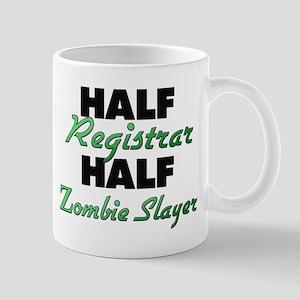 Half Registrar Half Zombie Slayer Mugs