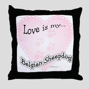 Love is my Belgian Sheepdog Throw Pillow