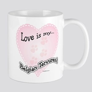 Love is my Belgian Tervuren Mug