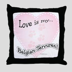 Love is my Belgian Tervuren Throw Pillow