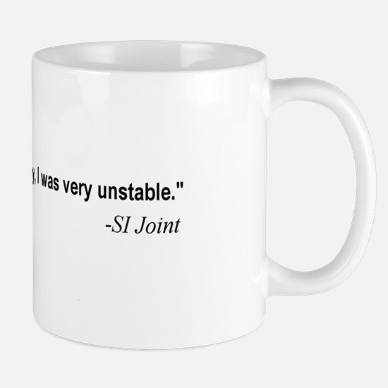 SI Joint Quote Mug