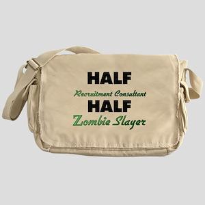 Half Recruitment Consultant Half Zombie Slayer Mes