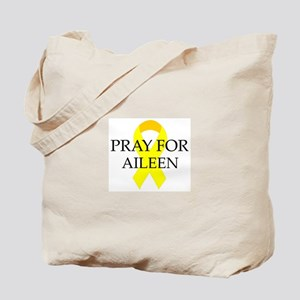 Pray for Aileen Tote Bag