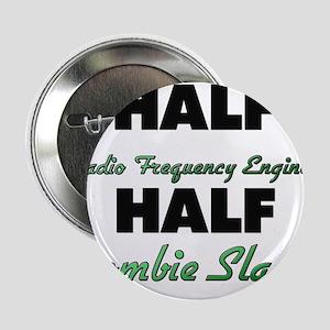 Half Radio Frequency Engineer Half Zombie Slayer 2
