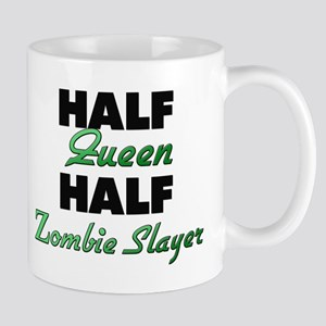 Half Queen Half Zombie Slayer Mugs