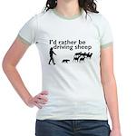 I'd Rather Be Driving Sheep Jr. Ringer T-Shirt