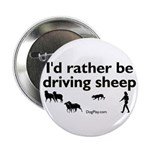 I'd Rather Be Driving Sheep Button