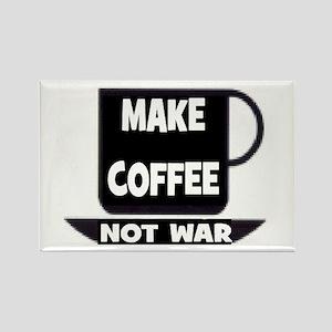 MAKE COFFEE - NOT WAR Rectangle Magnet