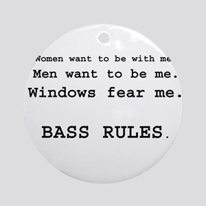 bass rules men version Ornament (Round)