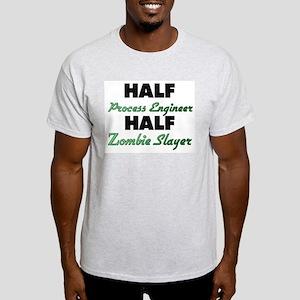 Half Process Engineer Half Zombie Slayer T-Shirt