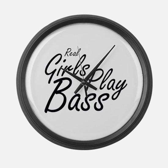 real girls play bass black Large Wall Clock