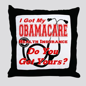 I Got My Obamacare Throw Pillow