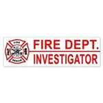 Fire Department Investigator Bumper Sticker