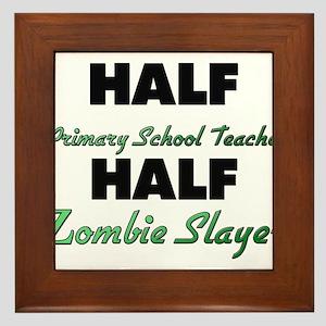 Half Primary School Teacher Half Zombie Slayer Fra