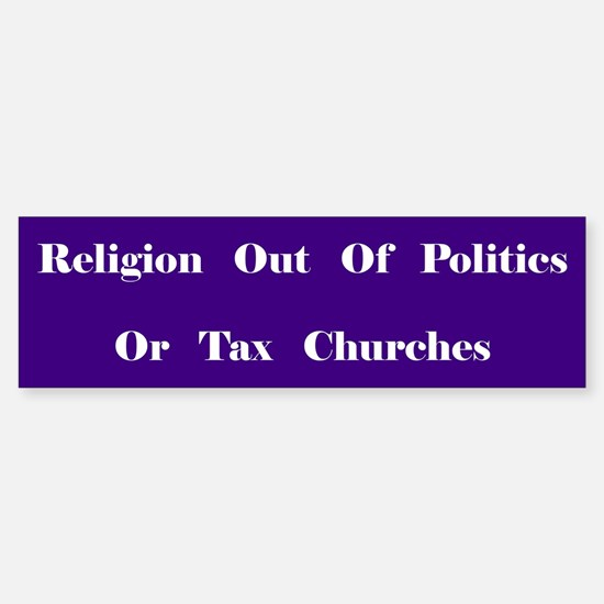 Tax Churches Bumper Bumper Bumper Sticker