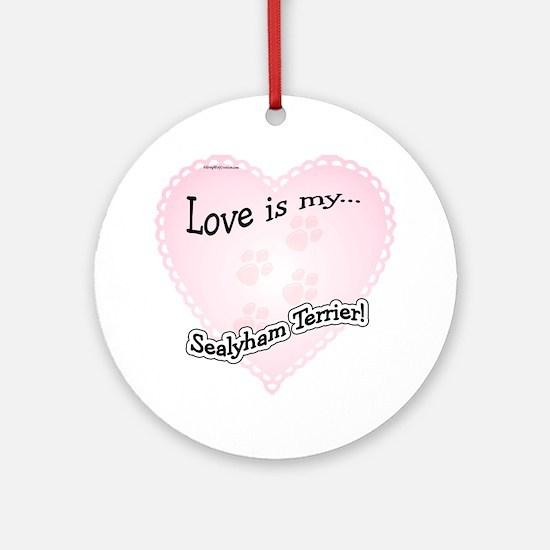 Love is my Sealyham Terrier Ornament (Round)