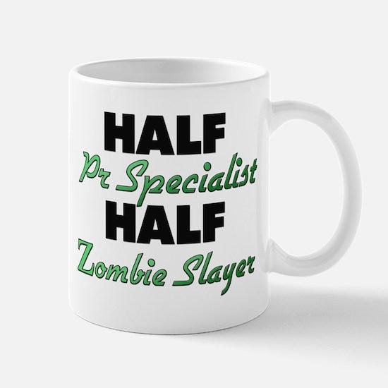 Half Pr Specialist Half Zombie Slayer Mugs