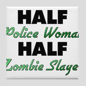 Half Police Woman Half Zombie Slayer Tile Coaster