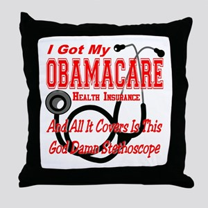 Obamacare Covers Only God Damn Stethoscope Throw P