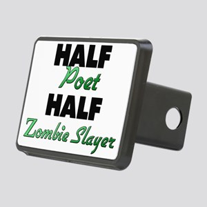 Half Poet Half Zombie Slayer Hitch Cover