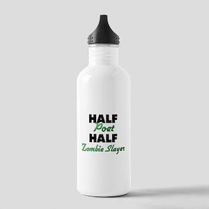 Half Poet Half Zombie Slayer Water Bottle
