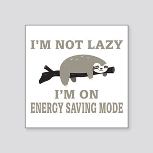 Sloth | I'm Not Lazy I'm On Energy Saving Sticker
