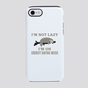 Sloth | I'm Not Lazy I'm On En iPhone 7 Tough Case