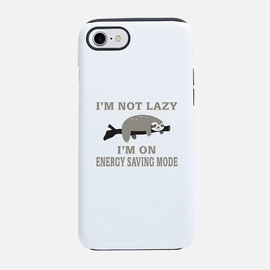 Sloth   I'm Not Lazy I'm On En iPhone 7 Tough Case