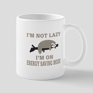 Sloth | I'm Not Lazy I'm On Energy Saving Mod Mugs