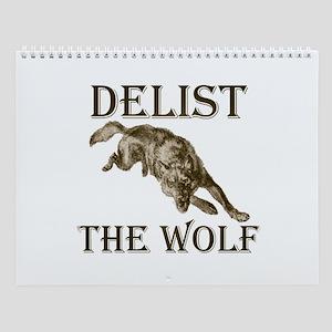 DELIST THE WOLF Wall Calendar