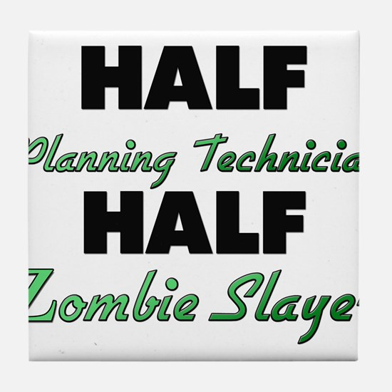 Half Planning Technician Half Zombie Slayer Tile C