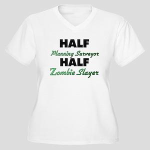 Half Planning Surveyor Half Zombie Slayer Plus Siz