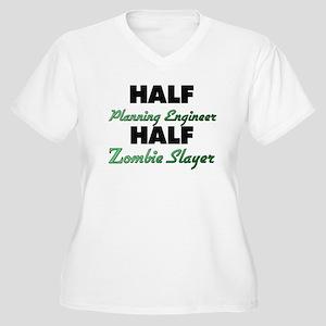 Half Planning Engineer Half Zombie Slayer Plus Siz
